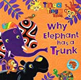 Edward Gakuya Why Elephant has a Trunk .. Tinga Tinga Tales