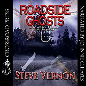 Roadside Ghosts | [Steve Vernon]