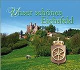 img - for Unser sch nes Eichsfeld book / textbook / text book