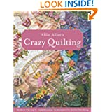 Allie Aller's Crazy Quilting'