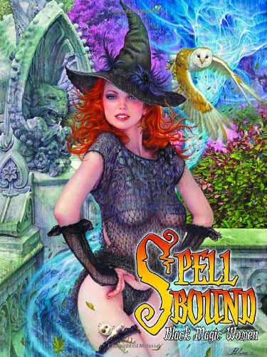 Spellbound: Black Magic Women: Various, Sal Quartuccio, Bob Keenan, Bob Larkin, Edward Reed, Pelaez, Ed Mironiuk, Rich Larson, Steve Fastner, Dave Dunstan, Scott Lewis: 9780865622142: Amazon.com: Books