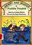Henry and Mudge in Puddle Trouble (0027780023) by Rylant, Cynthia