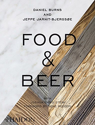 Food & Beer by Daniel Burns, Jeppe Jarnit-Bjergso