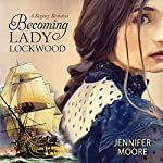 Becoming Lady Lockwood | Jennifer Moore