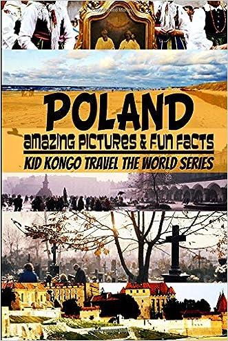 Poland (Travel The World Series) (Volume 7)