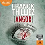 Angor (Franck Sharko & Lucie Hennebelle 4) | Franck Thilliez