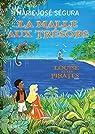La malle aux trésors : Louise et les pirates par Segura