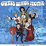 Guess Whos Homeby Various (Tribute)