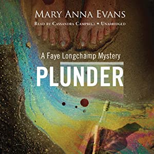 Plunder: A Faye Longchamp Mystery | [Mary Anna Evans]