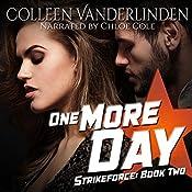One More Day: StrikeForce, Book 2 | Colleen Vanderlinden