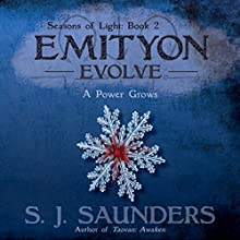 Emityon: Evolve: Seasons of Light, Book 2 (       UNABRIDGED) by S.J. Saunders Narrated by Lee Strayer