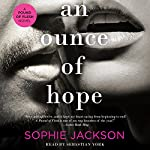 An Ounce of Hope: A Pound of Flesh, Book 3 | Sophie Jackson