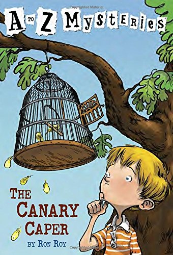 The Canary Caper (A to Z Mysteries) PDF