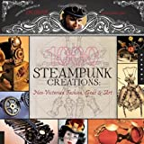 img - for 1,000 Steampunk Creations: Neo-Victorian Fashion, Gear, and Art (1000 Series) by Dr. Grymm (2011) Paperback book / textbook / text book