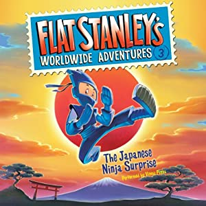 Flat Stanley's Worldwide Adventures #3: The Japanese Ninja Surprise | [Jeff Brown]