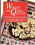 img - for Women and Their Quilts: A Washington State Centennial Tribute book / textbook / text book