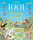 1001 Animals to Spot (1001 Things to Spot) Ruth Brocklehurst