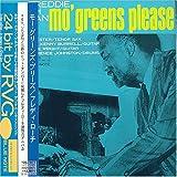 Mo Greens Please