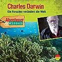 Charles Darwin: Ein Forscher verändert die Welt (Abenteuer & Wissen) Hörbuch von Maja Nielsen Gesprochen von: Daniel Berger