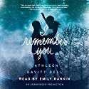 I Remember You (       UNABRIDGED) by Cathleen Davitt Bell Narrated by Emily Rankin