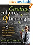 Creating Cultures of Thinking: The 8...