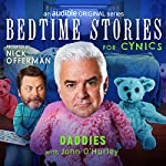 Ep. 2: Daddies With John O'Hurley | Nick Offerman,John O'Hurley,Sean Keane