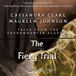 The Fiery Trial: Tales from the Shado...