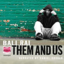 Them and Us Audiobook by Bali Rai Narrated by Daniel Coonan
