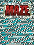 The Ultimate Maze Book