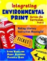 Integrating Environmental Print Across the Curriculum, PreK-3: Making Literacy Instruction Meaningful