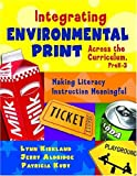 img - for Integrating Environmental Print Across the Curriculum, PreK-3: Making Literacy Instruction Meaningful book / textbook / text book