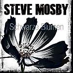 Schwarze Blumen | Steve Mosby