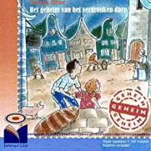 Het geheim van het verdronken dorp Audiobook by Tomas Ross Narrated by Magali de Frémery
