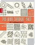 Das gro�e Zentangle-Buch: 101 Lieblin...
