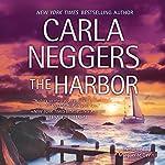 The Harbor | Carla Neggers