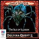 The Isle of Illusion: Deltora Shadowlands, Book 2 Audiobook by Emily Rodda Narrated by Ron Haddrick