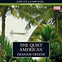 The Quiet American (       UNABRIDGED) by Graham Greene Narrated by Simon Cadell