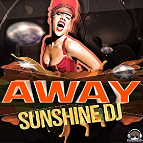 Sunshine DJ-Away
