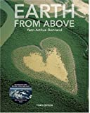 Earth from Above, Third Edition (081095947X) by Yann Arthus-Bertrand
