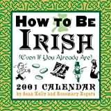 How to Be Irish 2001 Calendar (0740707485) by Kelly, Sean