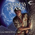 The Madness Season (       UNABRIDGED) by C. S. Friedman Narrated by Jonathan Davis