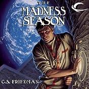 The Madness Season | [C. S. Friedman]
