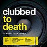 Clubbed To Death [Explicit]