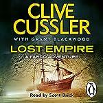 Lost Empire: Fargo Adventures, Book 2 | Clive Cussler,Grant Blackwood