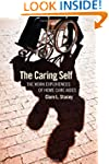 The Caring Self: The Work Experiences...