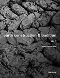 img - for Earth Construction and Tradition - Volume I book / textbook / text book