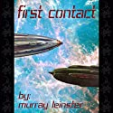 First Contact Audiobook by Murray Leinster Narrated by Skip Mahaffey