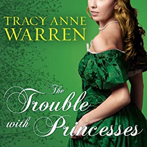 The Trouble with Princesses Audiobook