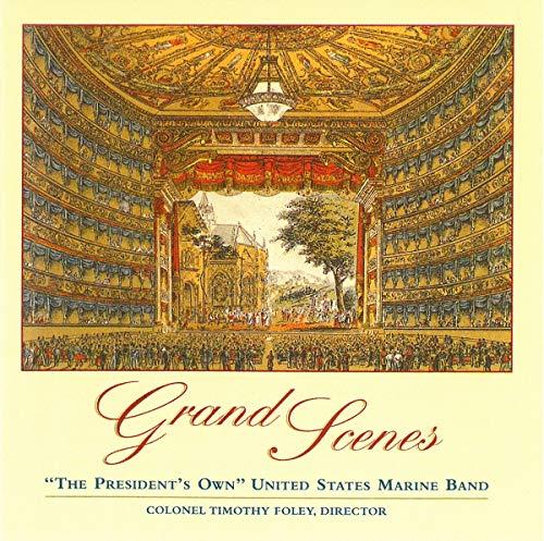 CD : WAGNER / ROSSINI / US MARINE BAND / FOLEY - Grand Scenes