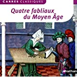 Quatre fabliaux du Moyen Age